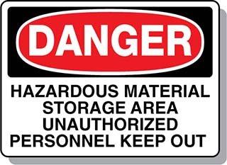 Beaed - DANGER Hazardous Material Storage Area