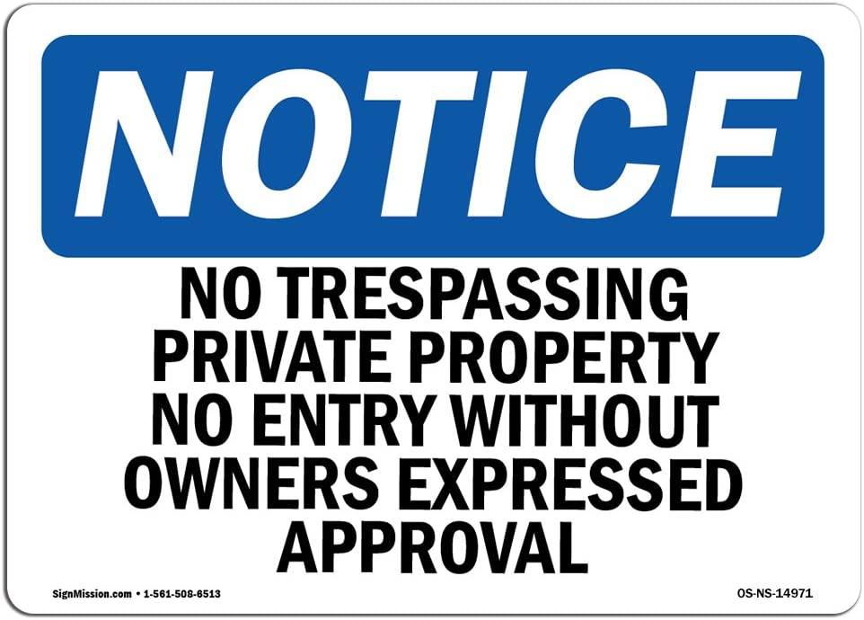 OSHA Notice Sign - No Trespassing Private Property No Entry | Choose from: Aluminum, Rigid Plastic or Vinyl Label Decal | Protect Your Business, Work Site, Warehouse & Shop Area | Made in The USA