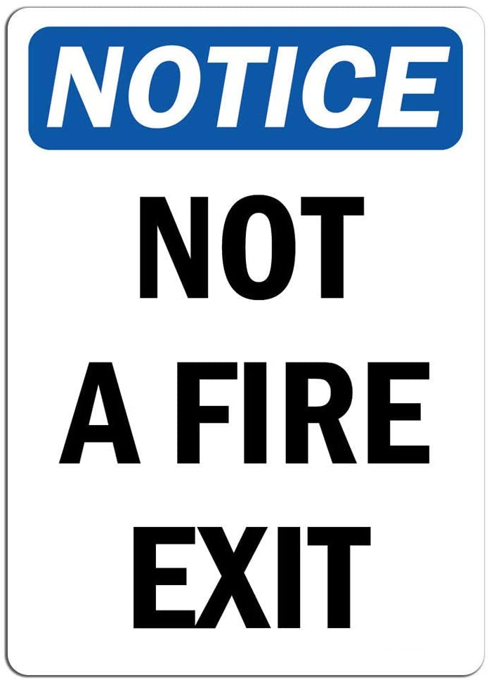 Notice - Not A Fire Exit Sign | Label Decal Sticker Retail Store Sign Sticks to Any Surface 8
