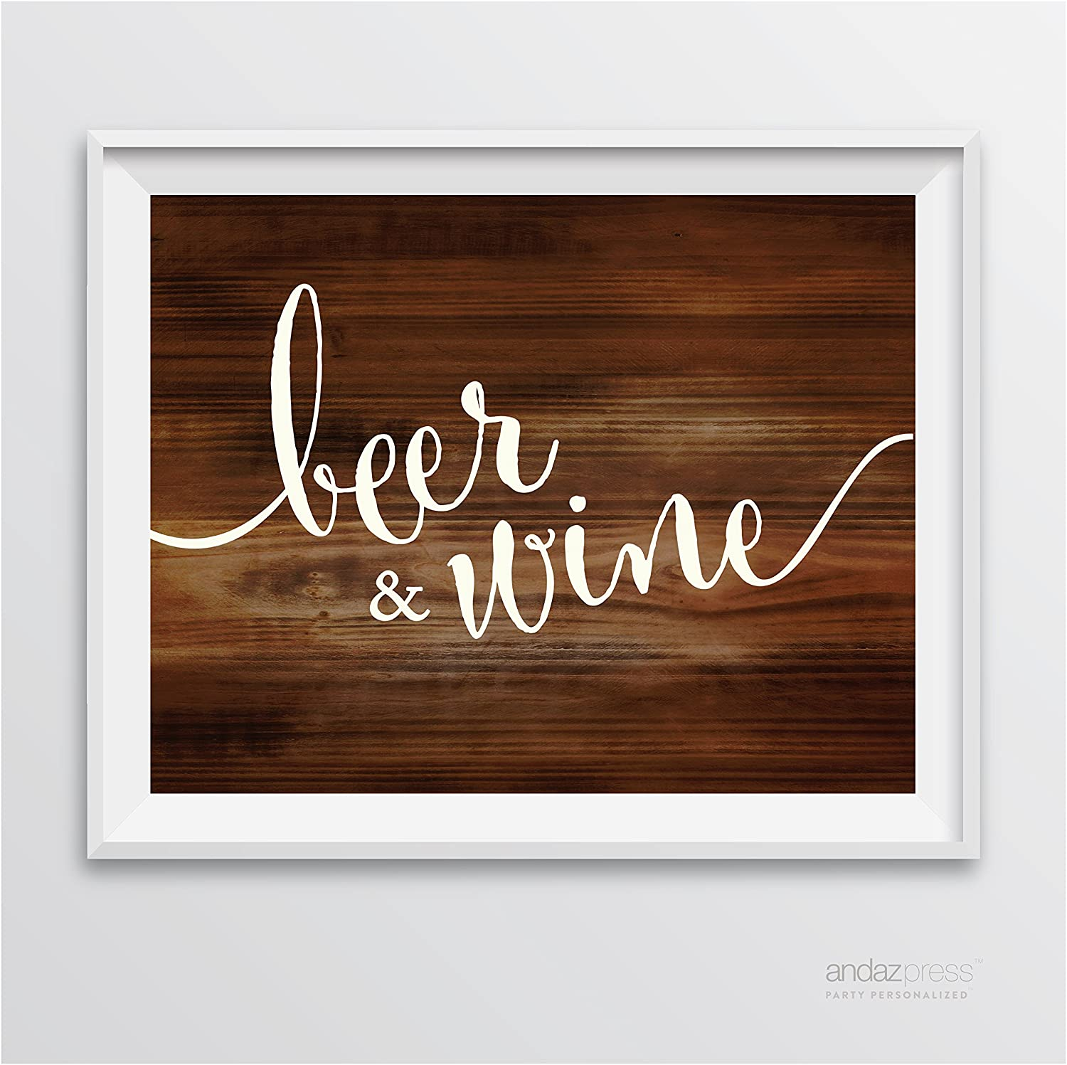 Andaz Press Wedding Party Signs, Rustic Wood Print, 8.5-inch x 11-inch, Beer & Wine Bar Sign, 1-Pack, Unframed