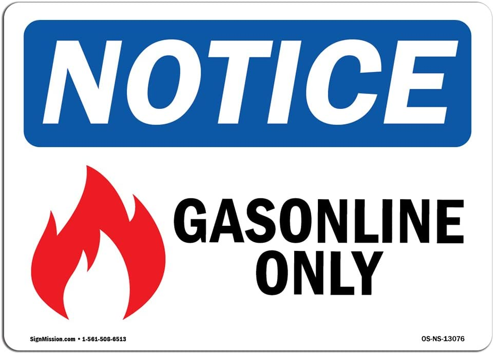 OSHA Notice Signs - Gasoline Only Sign with Symbol | Extremely Durable Made in The USA Signs or Heavy Duty Vinyl Label Decal | Protect Your Construction Site, Warehouse & Business