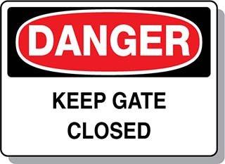 Beaed - DANGER Keep Gate Closed