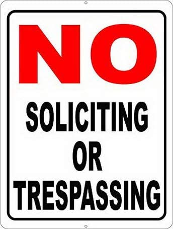 Uptell No Soliciting or Trespassing Sign. 8x12 Metal. Made in USA. Prevent Trespassers on Your Property.