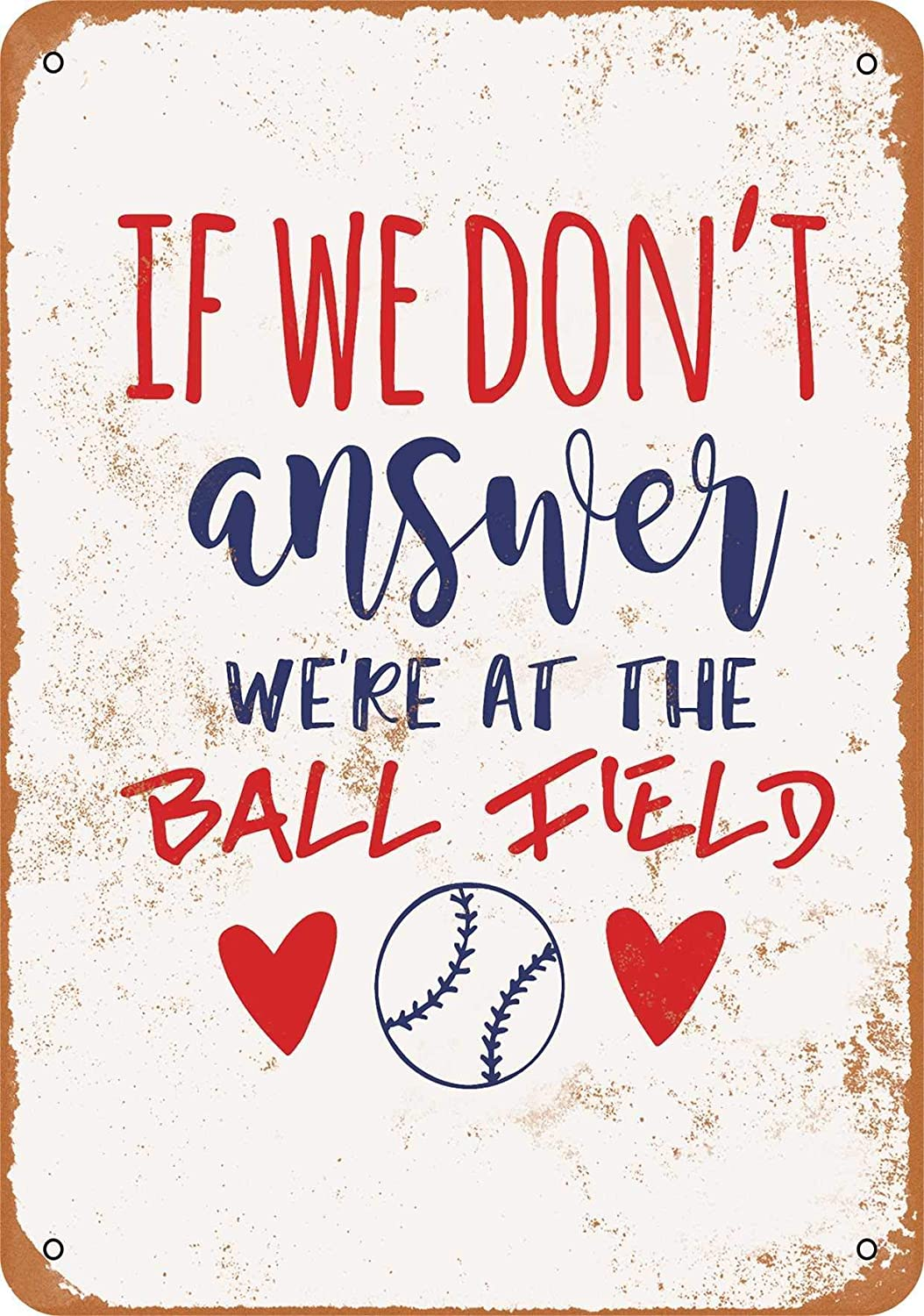 2 Pcs 9 x 12 Metal Sign - If We Don't Answer We're at The Ball Field - Vintage Look