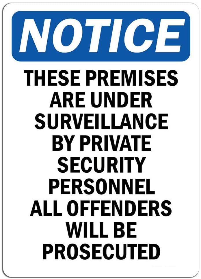 Notice - Notice These Premises are Under Surveillance Sign   Label Decal Sticker Retail Store Sign Sticks to Any Surface 8