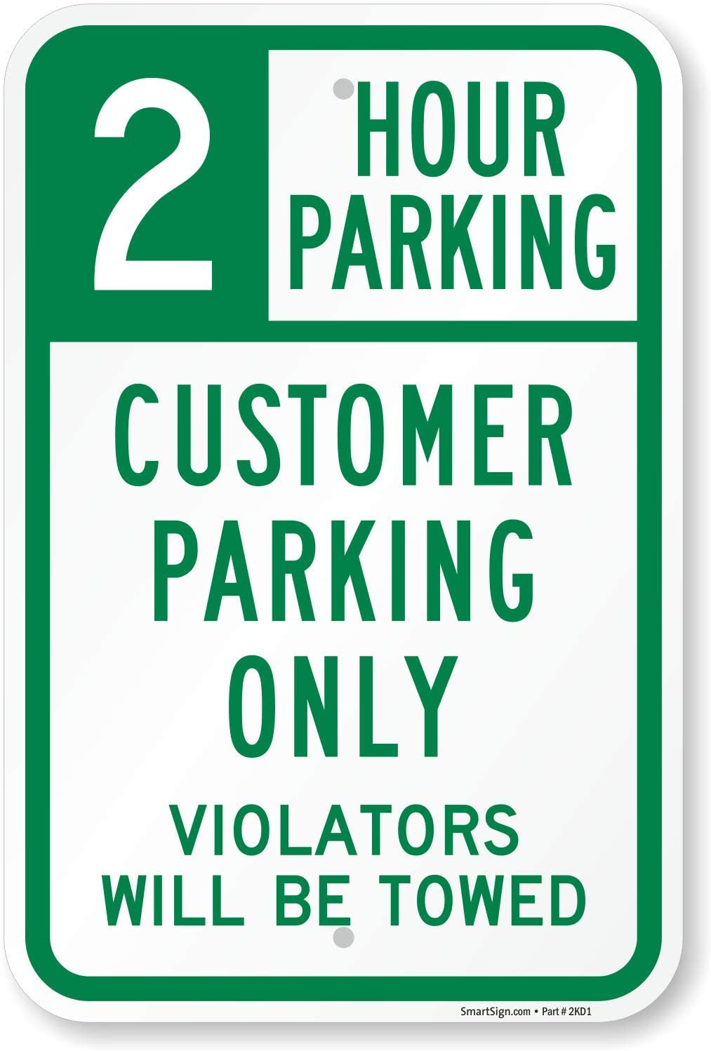 SmartSign 2 Hour Customer Parking Only, Violators Towed Sign | 12