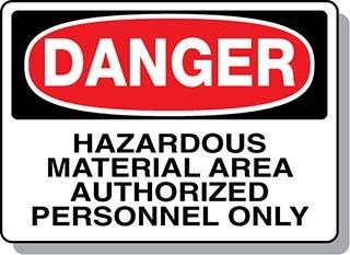 Beaed - DANGER Hazardous Material Area