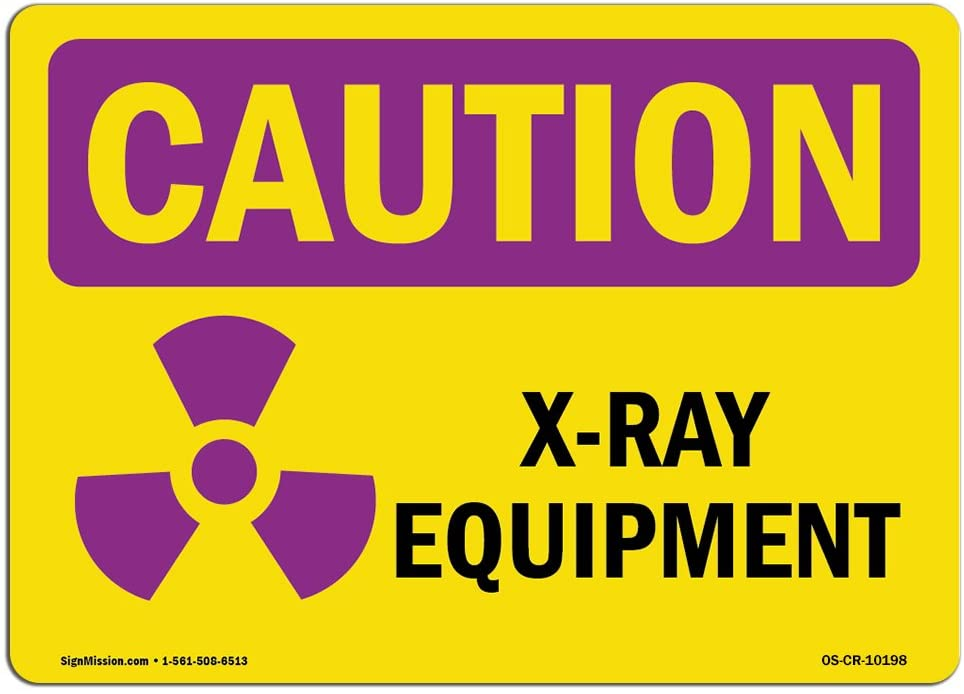 OSHA Caution Radiation Sign - X-Ray Equipment | Choose from: Aluminum, Rigid Plastic or Vinyl Label Decal | Protect Your Business, Construction Site, Warehouse & Shop Area |  Made in The USA