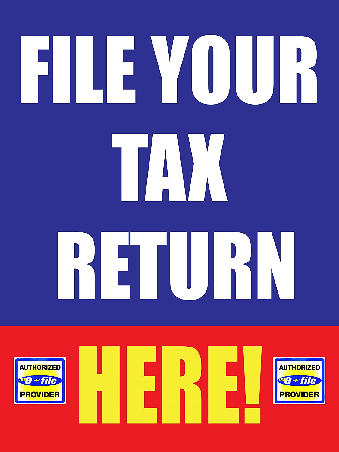 File Your Tax Return Here Business Store Retail Signs, 18