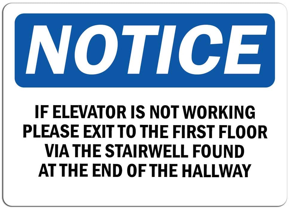 Notice - If Elevator is Not Working Please Exit to Sign | Label Decal Sticker Retail Store Sign Sticks to Any Surface 8