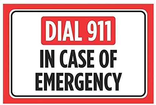 Dial 911 in Case of Emergency Print Red Black White Horizontal Safety Notice Business Office Store Outdoor Home Sticker Sign for Business Wall Window Any Smooth Surface -