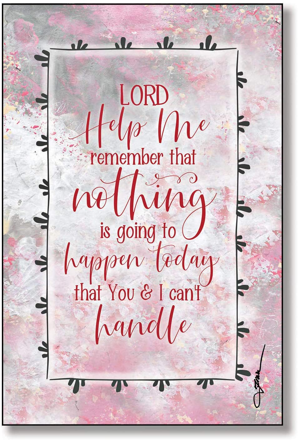 Lord Help Me Remember Wood Plaque with Inspiring Quotes 6