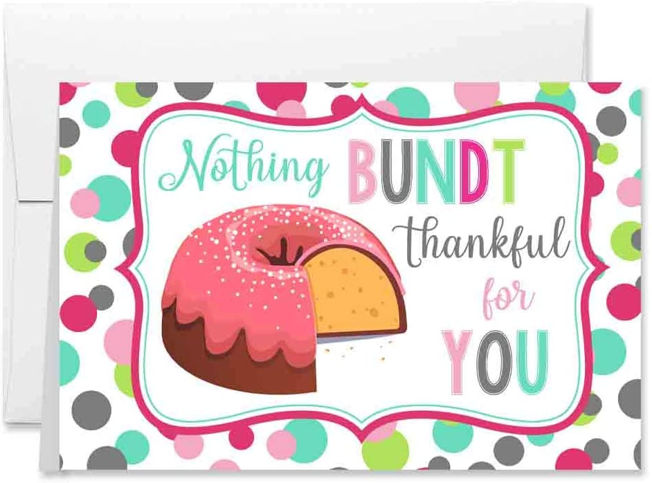Funny Thankful For You Bundt Cake Themed All Occasion Blank Thank You Card To Send To Friends & Family, 4