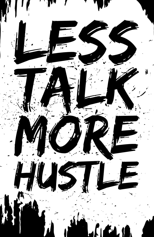 Damdekoli Less Talk More Hustle Poster, 11x17 Inches, Wall Art, Hustling, Entrepreneur Decor, Inspirational Print Motivational