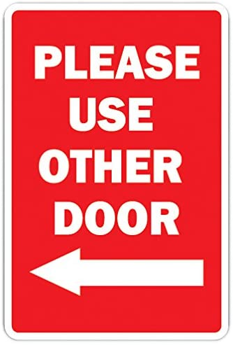 SignMission Please Use The Other Door with Left Arrow Novelty Sign | Indoor/Outdoor | Funny Home Décor for Garages, Living Rooms, Bedroom, Offices Office Entrance Entry Sign Wall Plaque Decoration