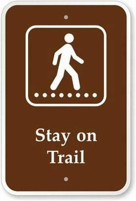 PaBoe Stay On Trail Sign Tin Signs 12x16 Outdoor Decors
