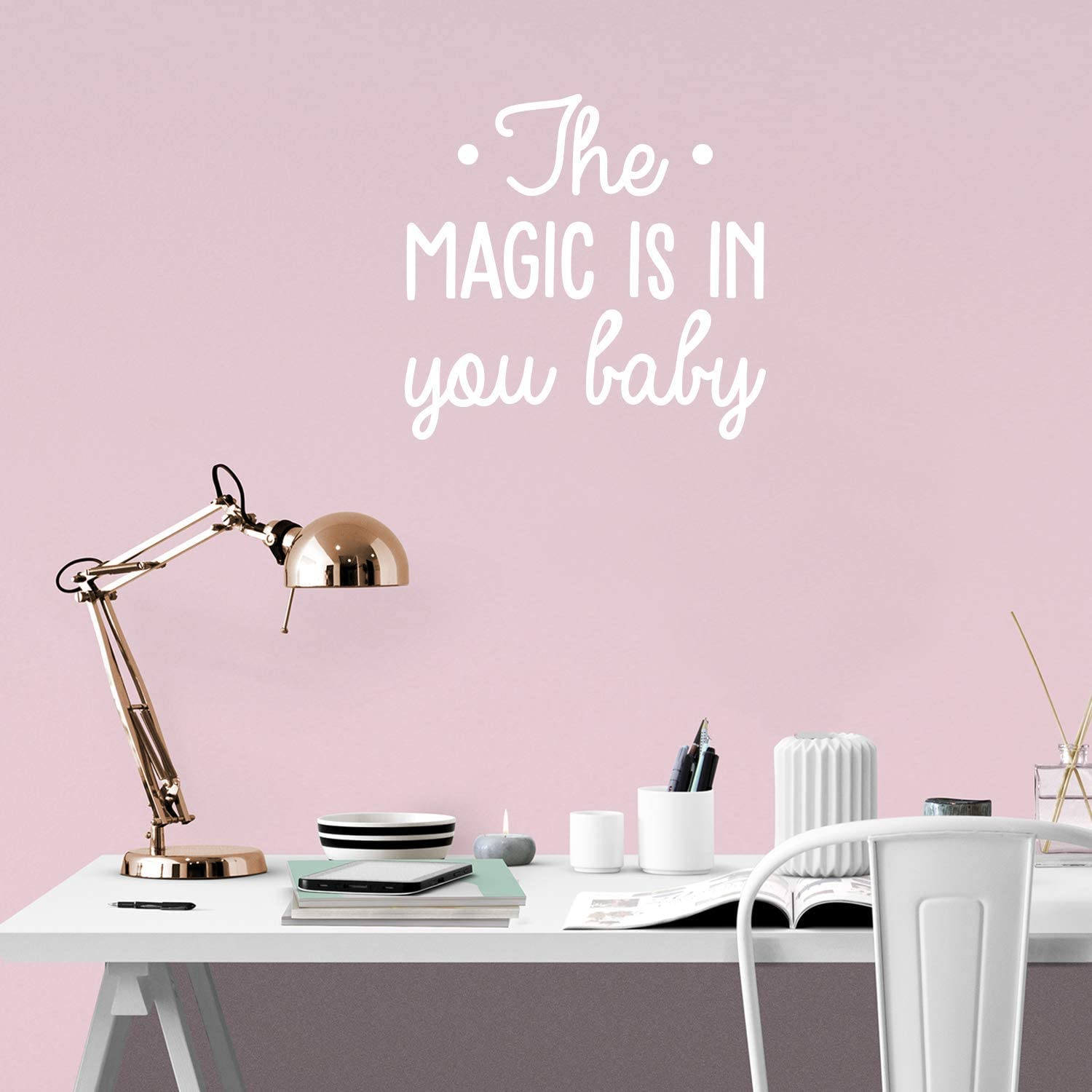Vinyl Wall Art Decal - The Magic is in You Baby - 22