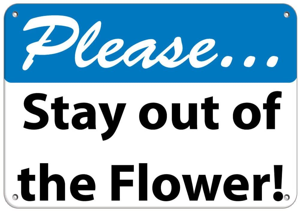 Please. Stay Out of The Flowers! Keep Off Grass Vinyl Sticker Decal 8