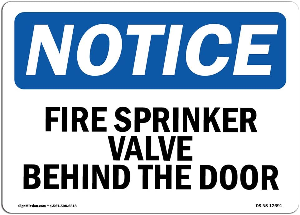 OSHA Notice Signs - Fire Sprinkler Valve Behind Door Sign | Extremely Durable Made in The USA Signs or Heavy Duty Vinyl Label Decal | Protect Your Construction Site, Warehouse & Business