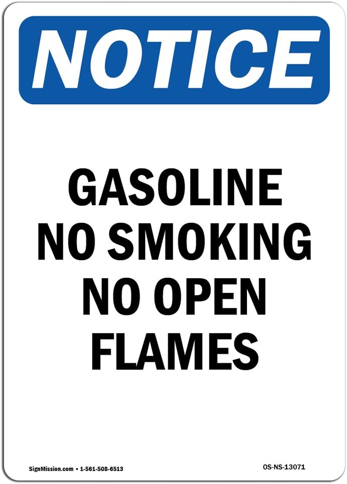 OSHA Notice Sign - Gasoline No Smoking No Open Flames   Choose from: Aluminum, Rigid Plastic or Vinyl Label Decal   Protect Your Business, Construction Site, Warehouse & Shop Area   Made in The USA