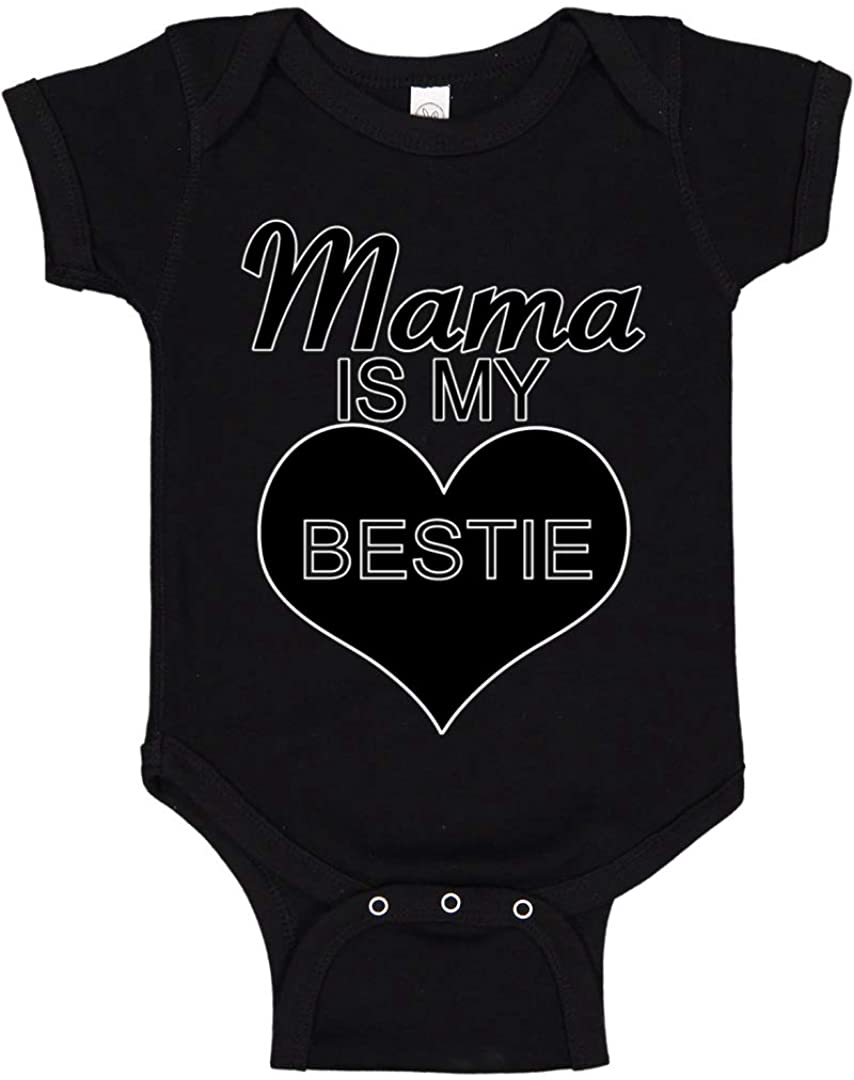 Mama is My Bestie Funny Gift Idea Humor Baby Creeper Boys Girls Infant Bodysuit