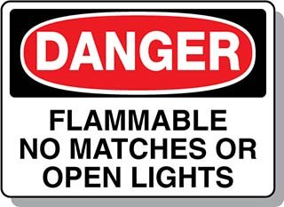 Beaed - DANGER Flammable No Matches or Open Lights