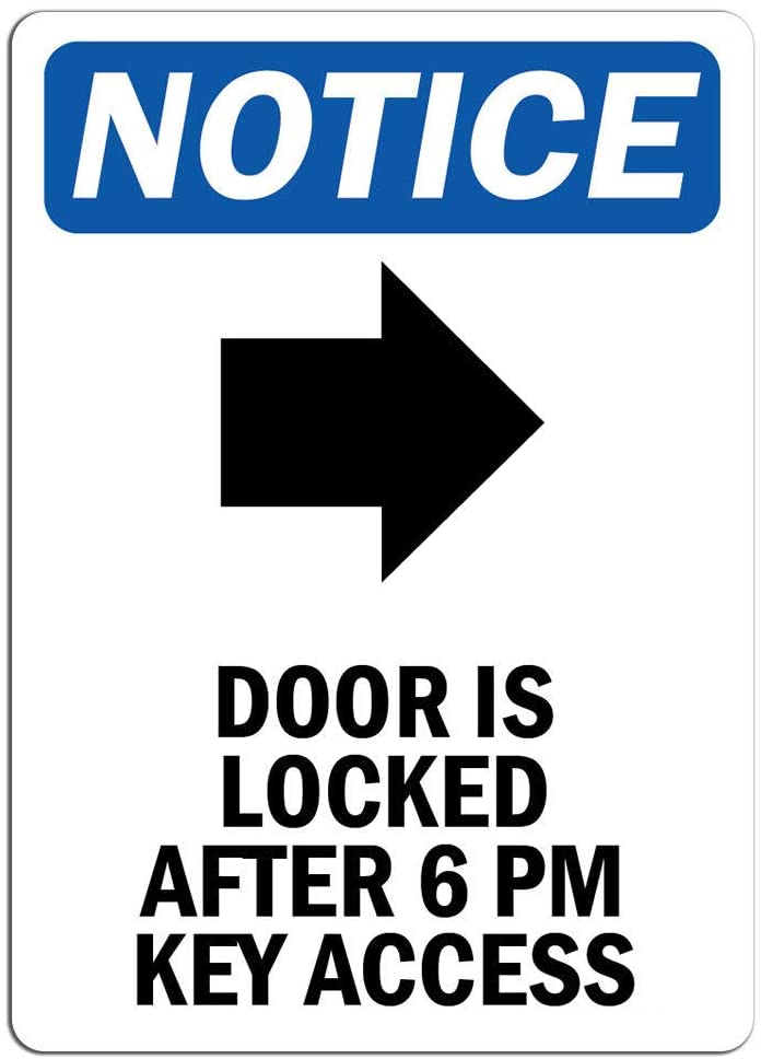 Notice - Door is Locked After Sign with Symbol   Label Decal Sticker Retail Store Sign Sticks to Any Surface 8