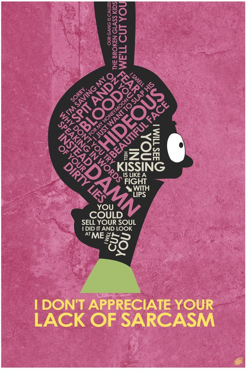 Louise Belcher, I Don't Appreciate Your Lack of Sarcasm Giclee Art Print Poster from Typography Drawing by Pop Artist Stephen P. 12