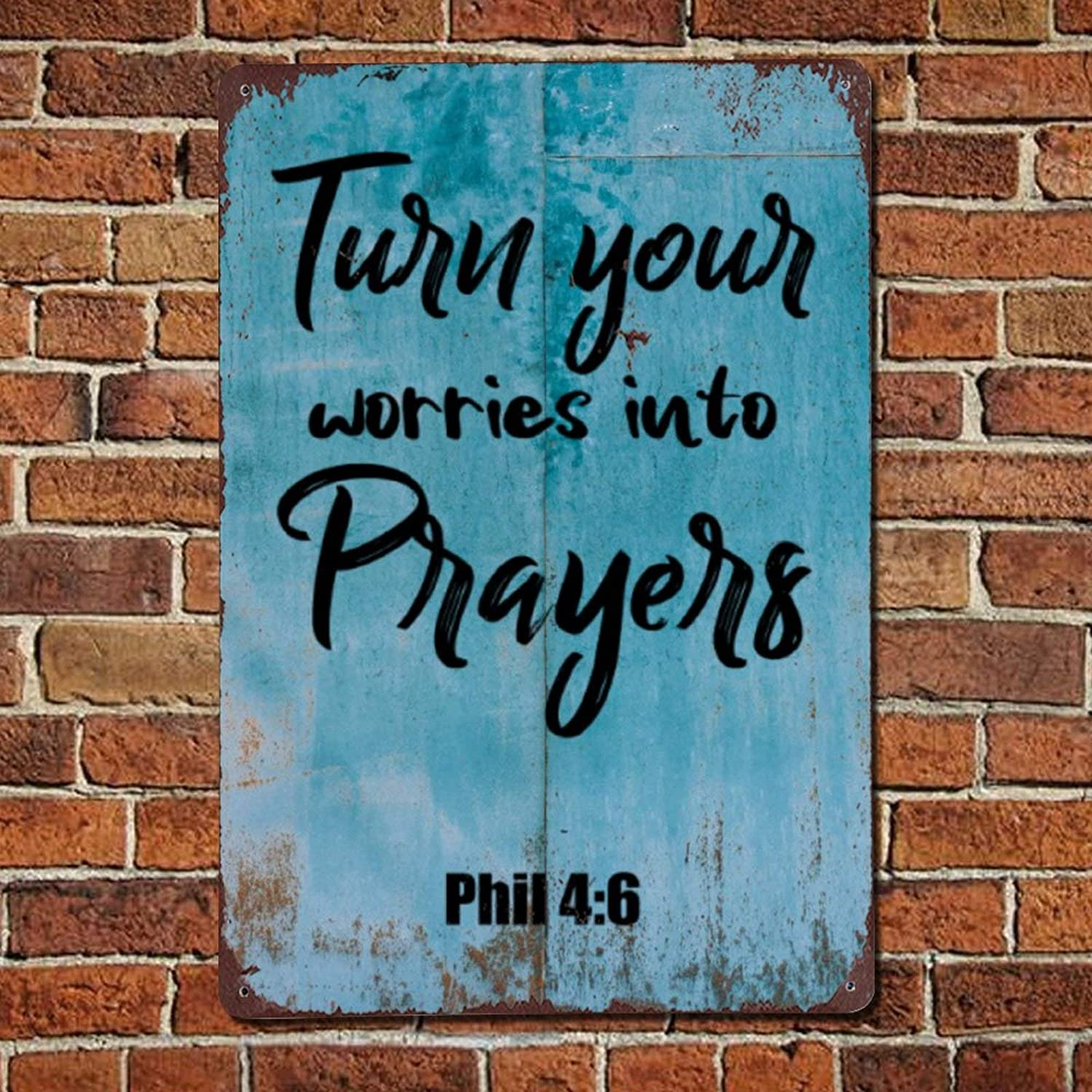 43LenaJon Turn Your Worries Into Prayers 4 6 Bible Vintage Quote Metal Sign,Retro Saying Words Sign,Rustic Inspirational Quotes Bar Men Cave Garden Wall Art,Farmhouse Aluminum Sign,Home Decor