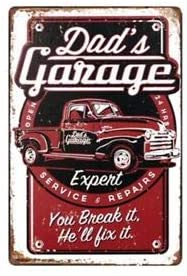 Dads Garage Expert Service. You Break it. Hee'l fix it Collectible Motor Oil And Gas Tin Sign TSC191