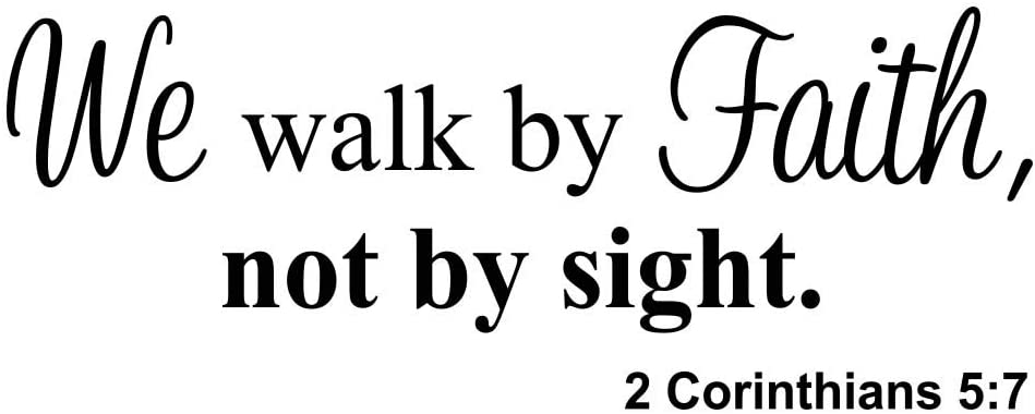 Imposing Design We Walk by Faith not by Sight 23 x 9 Vinyl Wall Quote Religious Decal Sticker Corinthians Calligraphy Art Decor Motivational Inspirational Decorative Lettering