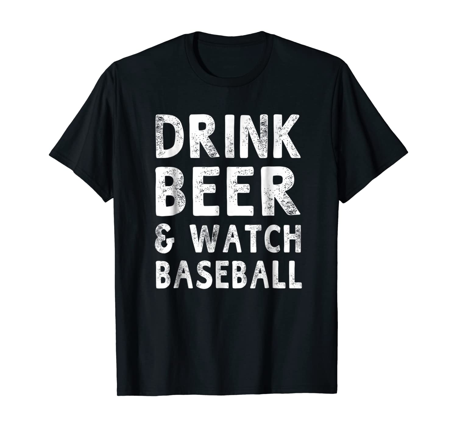 Drink Beer & Watch Baseball T-shirt Women Men Baseball Sport