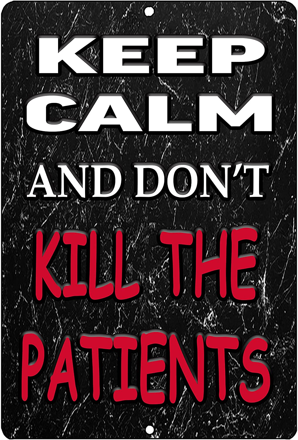 Rogue River Tactical Funny RN Nurse CNA Nursing Metal Tin Sign Wall Decor Bar Keep Calm Don't Kill Patients
