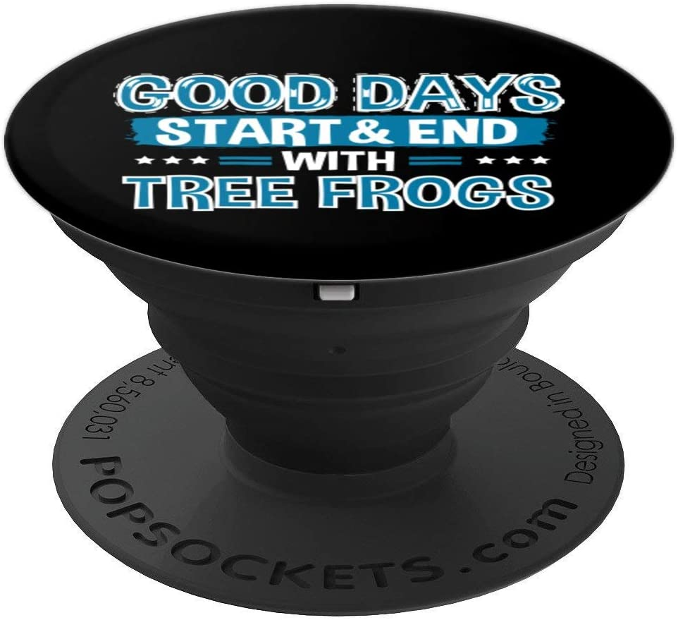 TREE FROGS Lover Clothes Animal Quote Gift Tree Frog PopSockets Grip and Stand for Phones and Tablets