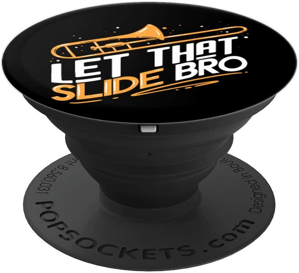 Jazz Trombone Player Gift | Let That Slide Bro PopSockets Grip and Stand for Phones and Tablets