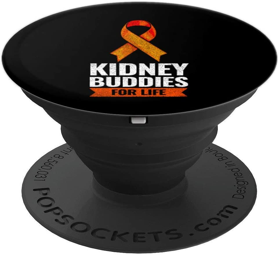 Kidney Buddies For Life Kidney Cancer Awareness Gift PopSockets Grip and Stand for Phones and Tablets