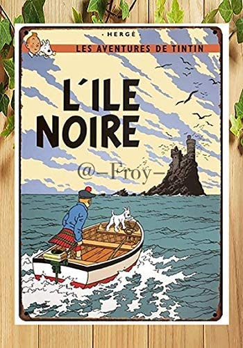 AMELIA SHARPE Metal Sign Retro The Adventures of Froy Tintin (Black Island) Sign Wall 12x8 inches Decoration Home Restaurant bar cave Outdoor Vintage tin Sign Decoration Poster