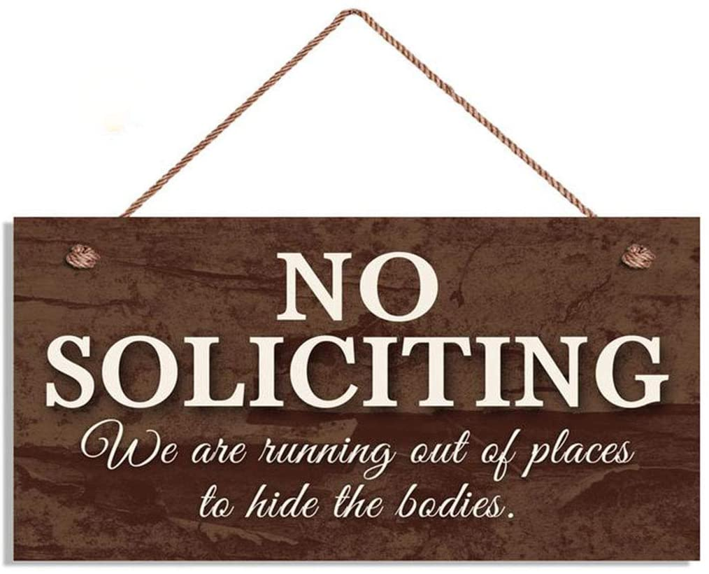 YILMEN No Soliciting Sign, We are Running Out of Places to Hide The Bodies, Funny Rustic Door Sign, 5
