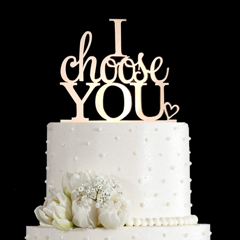 I Choose You Wedding Cake Topper for Wedding/Engagement/Marriage Party Decorations (Mirror Rose Gold Acrylic)