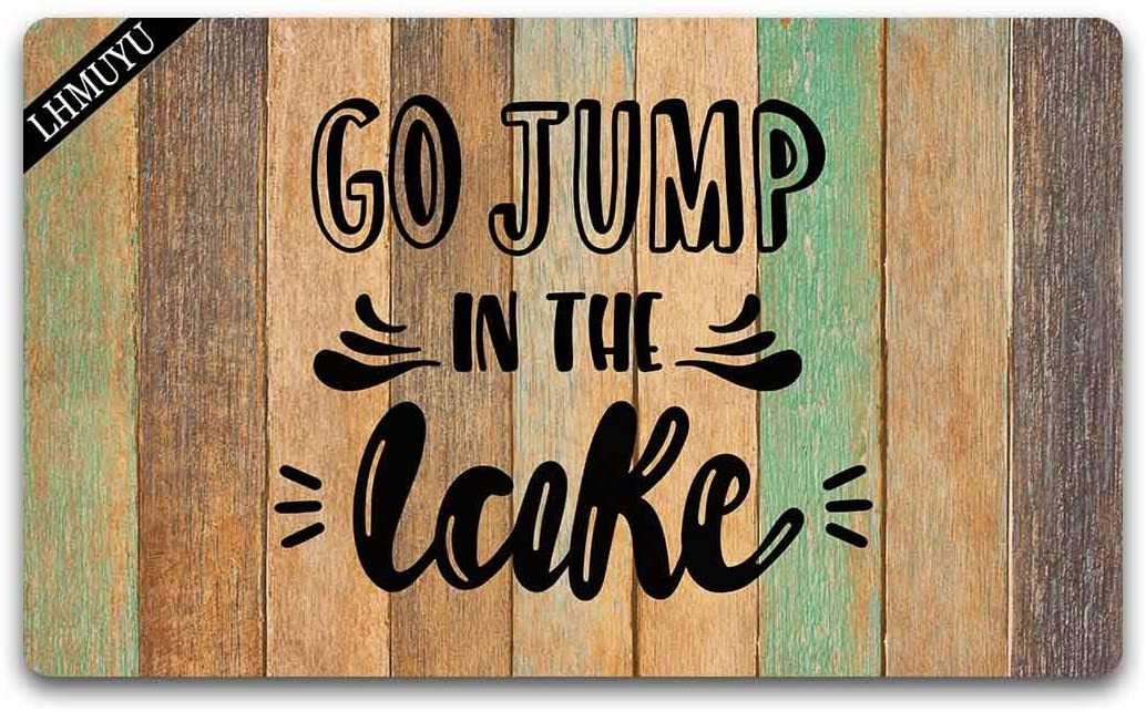 Home Decor Go Jump in The Lake Welcome Mat with Rubber Backing Doormat Entrance Floor Mat Non-Slip Entryway Rug Easy Clean 30 X 18 Inches