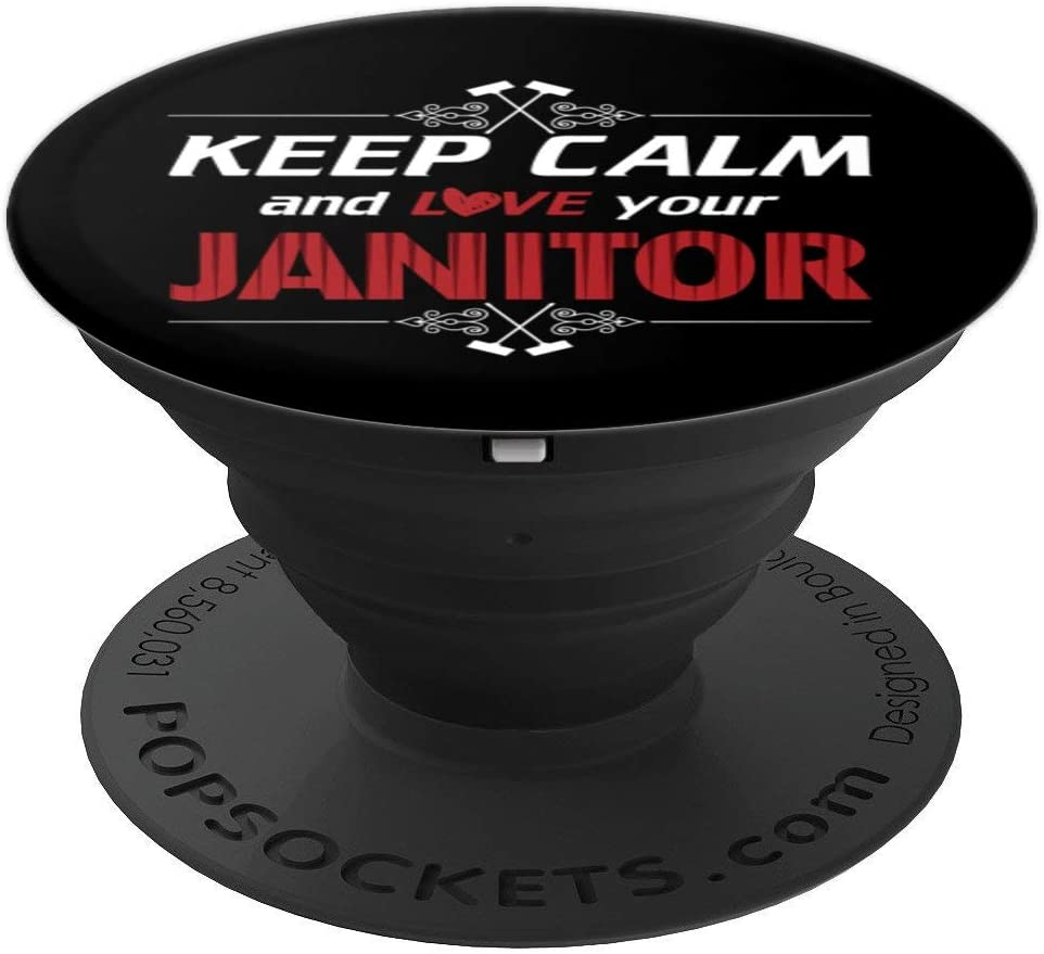 Keep Calm Janitor Love Housekeeper Caretaker Cleaner Gift PopSockets Grip and Stand for Phones and Tablets