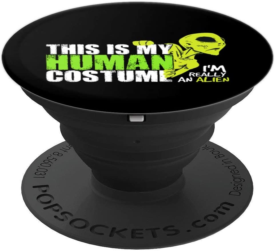 Funny Alien Quote Gift | This Is My Human Costume for Aliens PopSockets Grip and Stand for Phones and Tablets