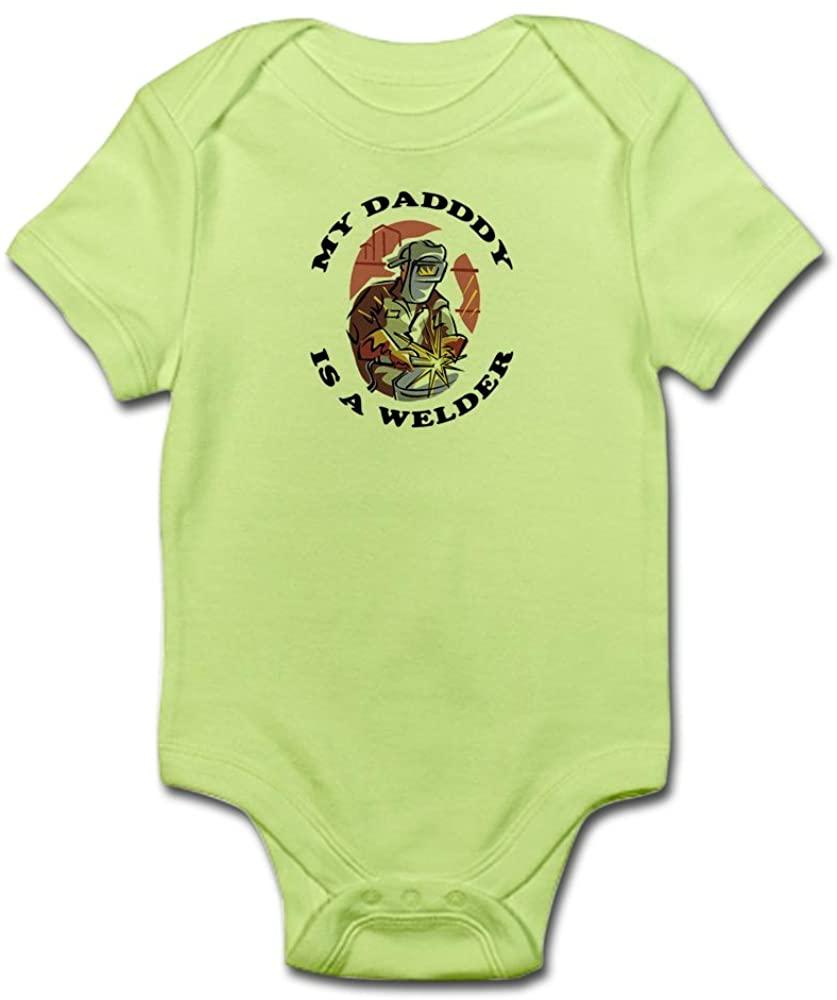 CafePress My Daddy is A Welder - Infant Baby Bodysuit