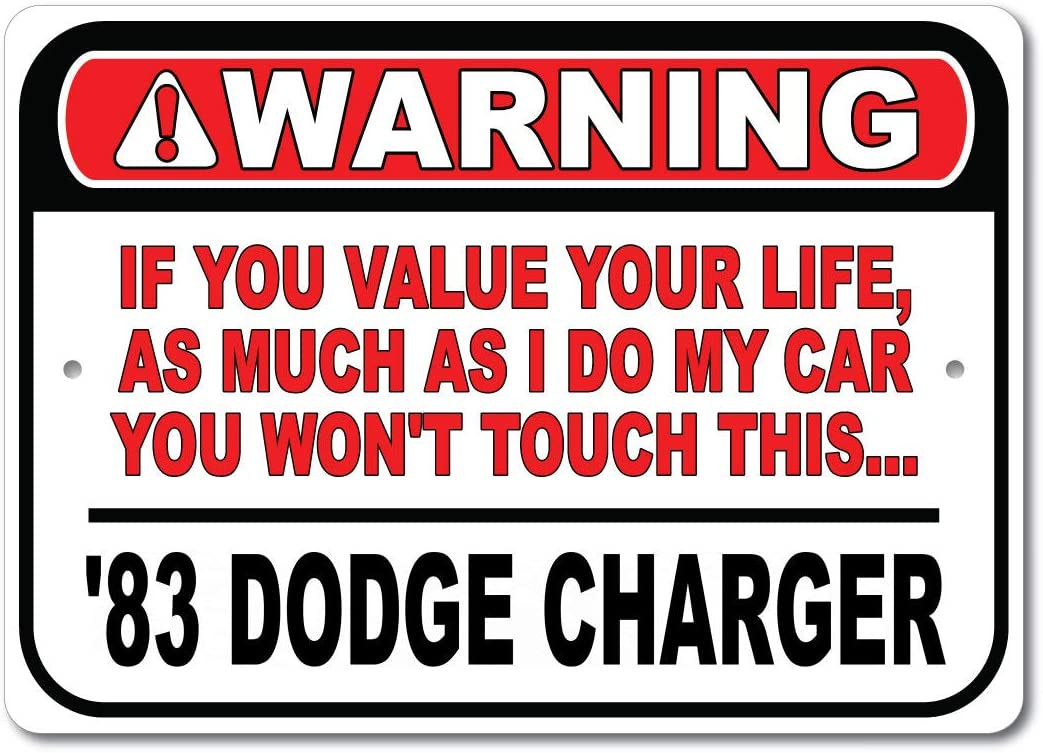 1983 83 Dodge Charger Don't Touch My Car Warning Sign, Garage Metal Sign, Man Cave Decor, Gift Sign - 10x14 inches