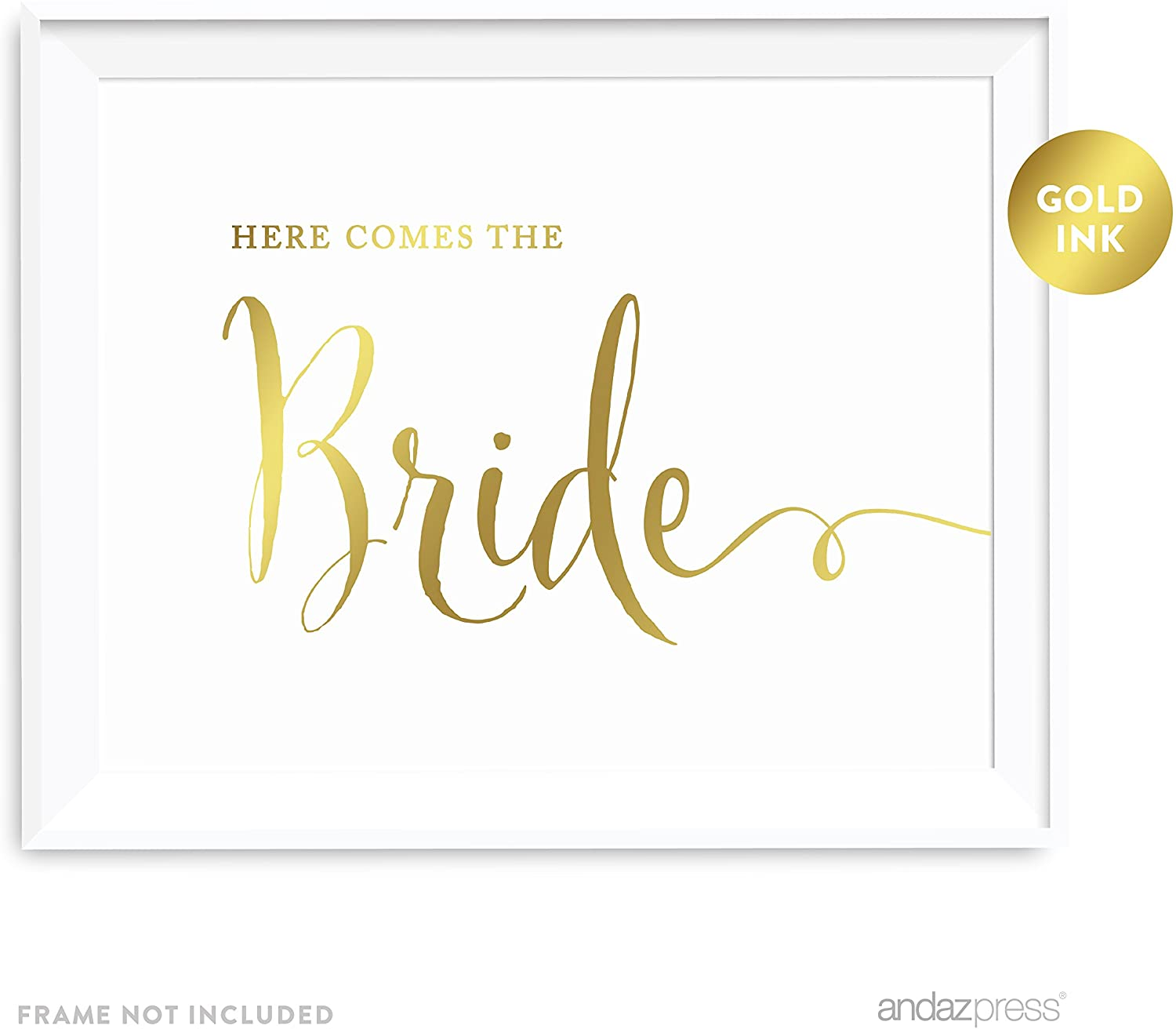 Andaz Press Wedding Party Signs, Metallic Gold Ink Print, 8.5x11-inch, Here Comes The Bride Flower Girl or Ring Bearer Ceremony Sign, 1-Pack, Unframed