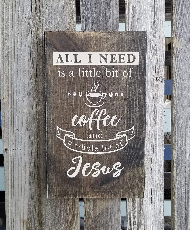 43LenaJon Coffee Wood Sign,All I Need is Coffee and Jesus,Coffee Bar Sign,Religious Wall Art,Coffee Lover