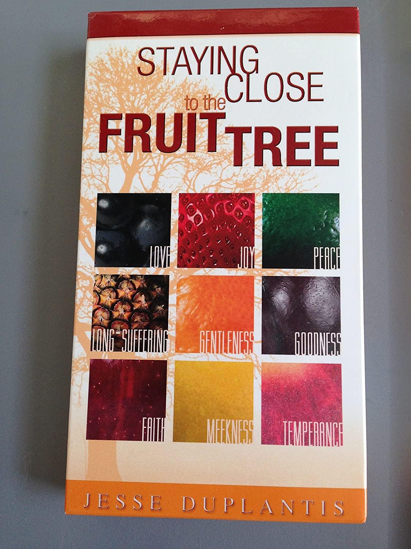 Jesse Duplantis - Staying Close to the Fruit Tree