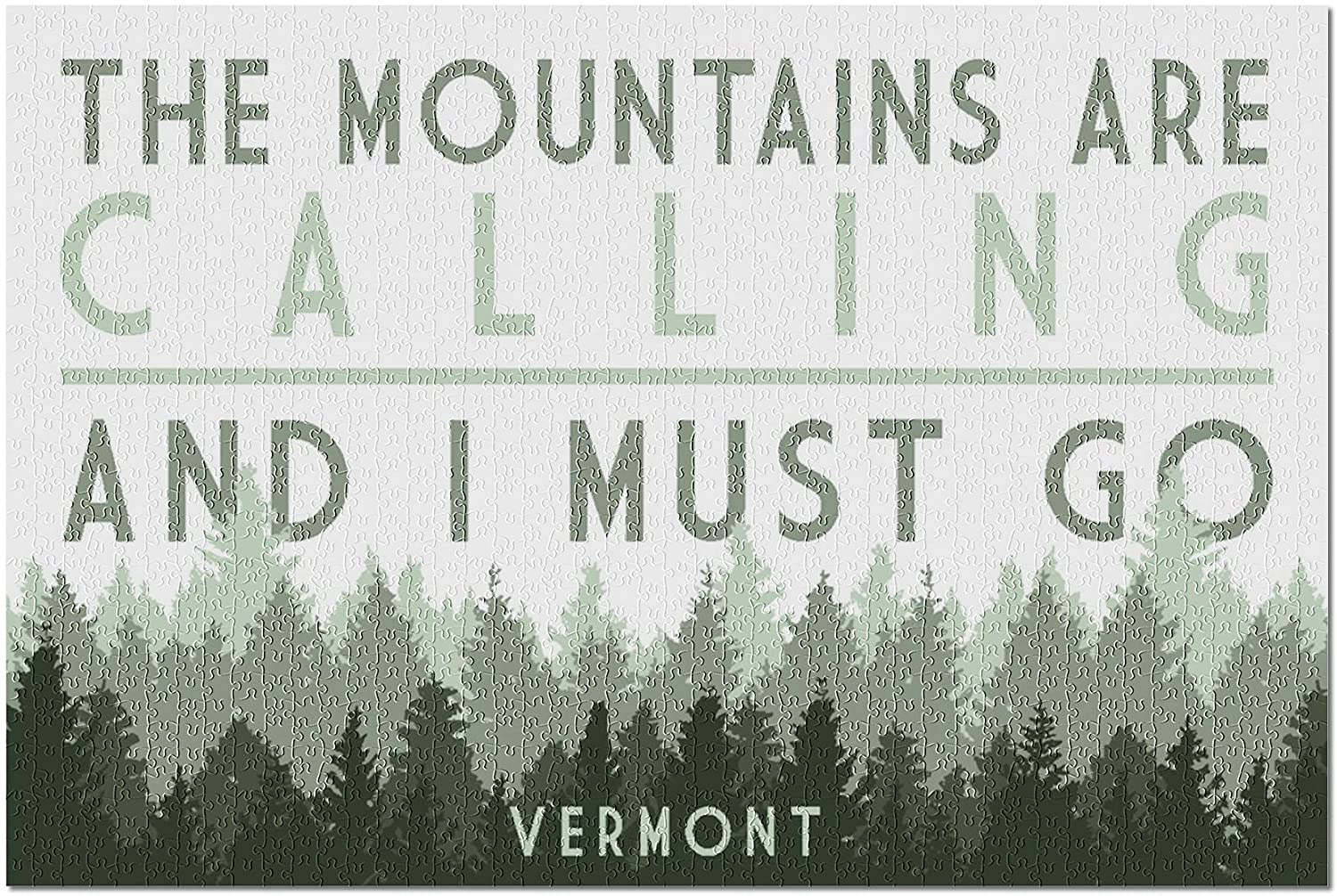 Vermont - The Mountains are Calling - Pine Trees 97027 (Premium 1000 Piece Jigsaw Puzzle for Adults, 19x27)