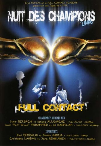 Nuit des champions 2006 : full contact