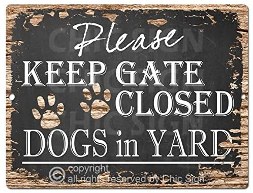 Pinkicee Please Keep GATE Closed Dogs in Yard Chic Sign Vintage Retro Rustic 9
